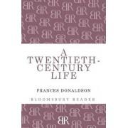 A Twentieth-Century Life by Frances Donaldson
