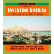 Inventing America: WITH StudySpace Booklet by Pauline Maier