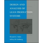 Design and Analysis of Lean Production Systems by Ronald G. Askin