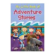 My Little Book Of Adventure Stories