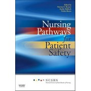 Nursing Pathways for Patient Safety by National Council of State Boards of Nursing
