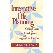 Integrative Life Planning by Sunny Hansen