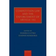 Competition Law and the Enforcement of Article 102 by Federico Etro