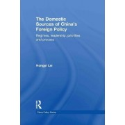 The Domestic Sources of China's Foreign Policy by Lai Hongyi