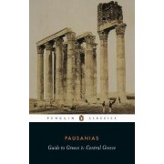 Guide to Greece by Pausanias