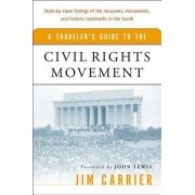 A Traveler's Guide to the Civil Rights Movement by Jim Carrier