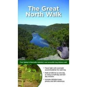 Australia's Best Walks - the Great North Walk by Matt McClelland