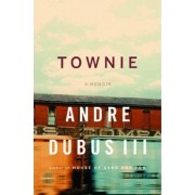 Townie by Andre Dubus