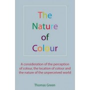 Nature of Colour by Thomas Green