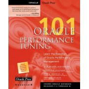 Oracle Performance Tuning 101 by Gaja Krishna Vaidyanatha