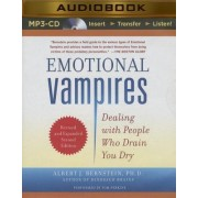Emotional Vampires by Albert J Bernstein
