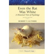 Even the Rat Was White: Allyn and Bacon Classics Edition by Robert V. Guthrie