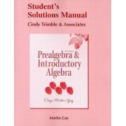 Prealgebra & Introductory Algebra by Elayn Martin-Gay