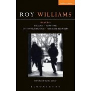 Williams Plays: Fallout, Slow Time, Little Sweet Thing, Absolute Beginners v. 3 by Roy Williams