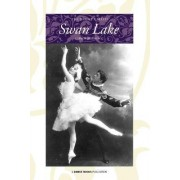 The Ballet Called Swan Lake by Cyril W Beaumont
