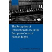 The Reception of International Law in the European Court of Human Rights by Magdalena Forowicz