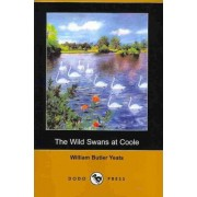 The Wild Swans at Coole (Dodo Press) by William Butler Yeats
