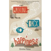 Walking Back to Happiness by Christine Palmer