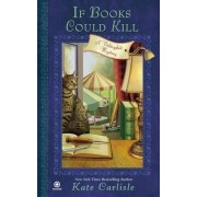 If Books Could Kill by Kate Carlisle