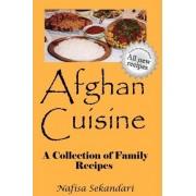 Afghan Cuisine by Nafisa Sekandari