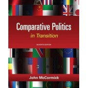 Comparative Politics in Transition by John McCormick