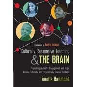 Culturally Responsive Teaching and The Brain by Zaretta L. Hammond