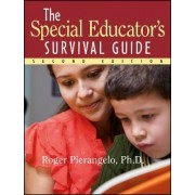 Special Educator's Survival Guide, Second Edition by Roger Pierangelo