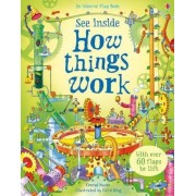 See Inside How Things Work by Conrad Mason