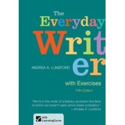 The Everyday Writer by University Andrea A Lunsford