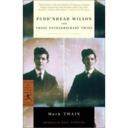 Pudd'nhead Wilson and Those Extraordinary Twins by Edmund Morris