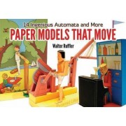 Paper Models That Move by Walter Ruffler