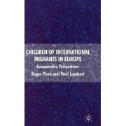 Children of International Migrants in Europe by Roger Penn