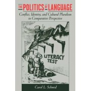 The Politics of Language by Carol L. Schmid