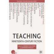 Teaching Nineteenth-Century Fiction by Andrew Maunder