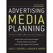Advertising Media Planning by Jack Z. Sissors