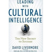 Leading with Cultural Intelligence by David A. Livermore