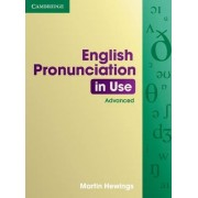 English Pronunciation in Use Advanced Book with Answers by Martin Hewings