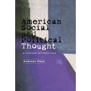 American Social and Political Thought by Dr. Andreas Hess