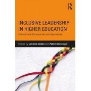 Inclusive Leadership in Higher Education by Lorraine Stefani