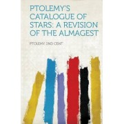 Ptolemy's Catalogue of Stars by Ptolemy 2nd Cent