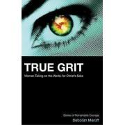 True Grit by Deborah Meroff