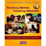 Reading Better, Reading Smarter by Deborah Appleman