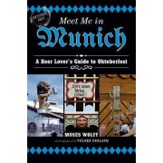 Meet Me in Munich by Moses Wolff