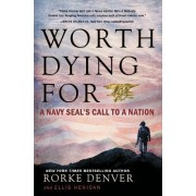 Worth Dying for by Rorke Denver