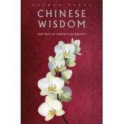 Chinese Wisdom by Gerald Benedict