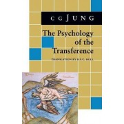 Psychology of the Transference by C. G. Jung