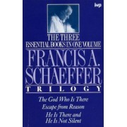 Francis Schaeffer Trilogy by Schaeffer F