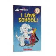 I Love School! by Hans Wilhelm