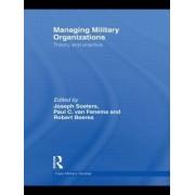 Managing Military Organizations by Joseph Soeters