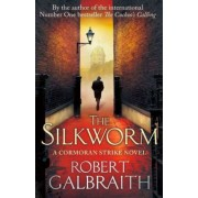 The Silkworm by Robert Galbraith (J.K. Rowling)